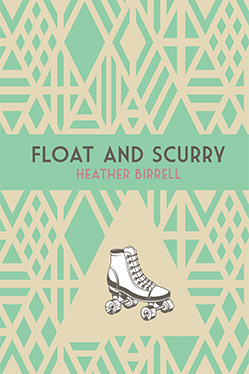 Float and Scurry